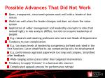 possible advances that did not work