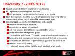university 2 2009 2012