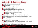 university 2 business school