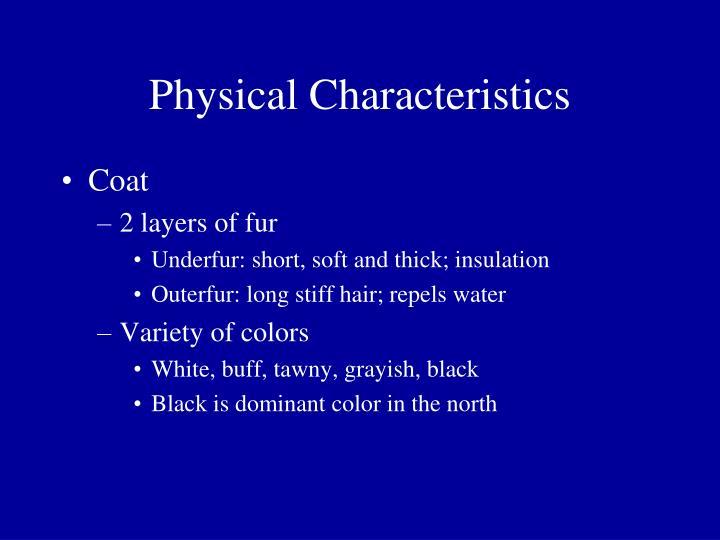 Physical characteristics1