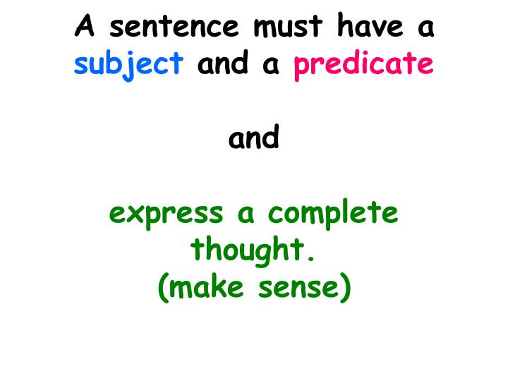 A sentence must have a