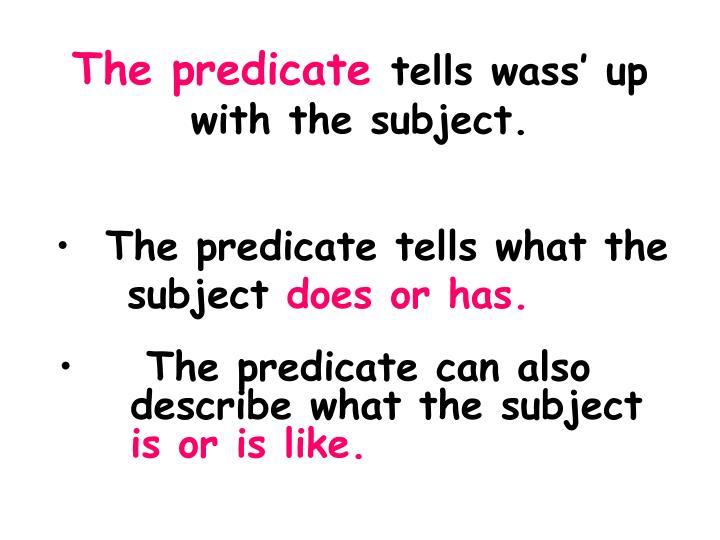 The predicate