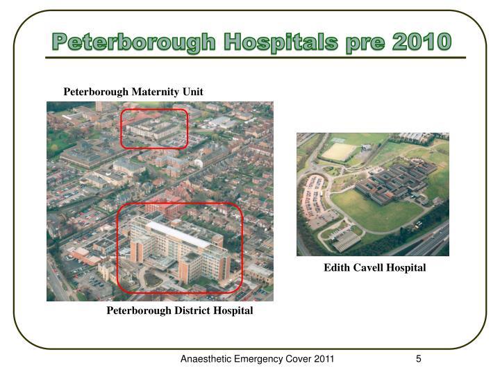 Peterborough Hospitals pre 2010