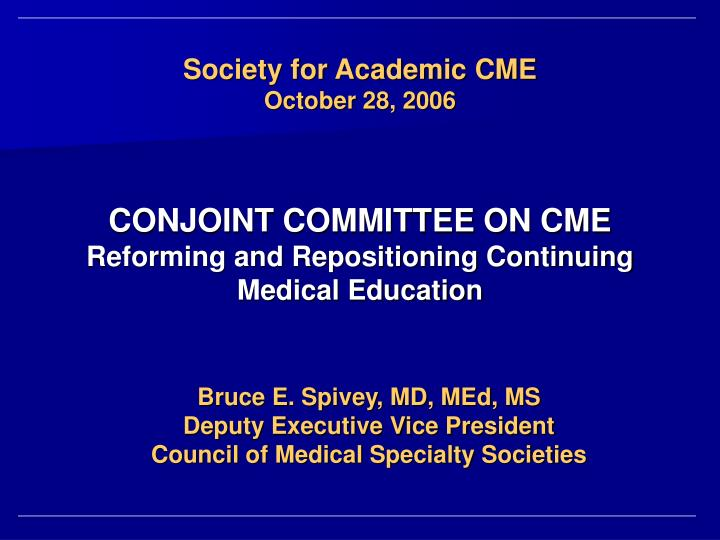 Society for Academic CME