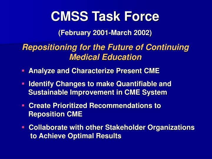CMSS Task Force