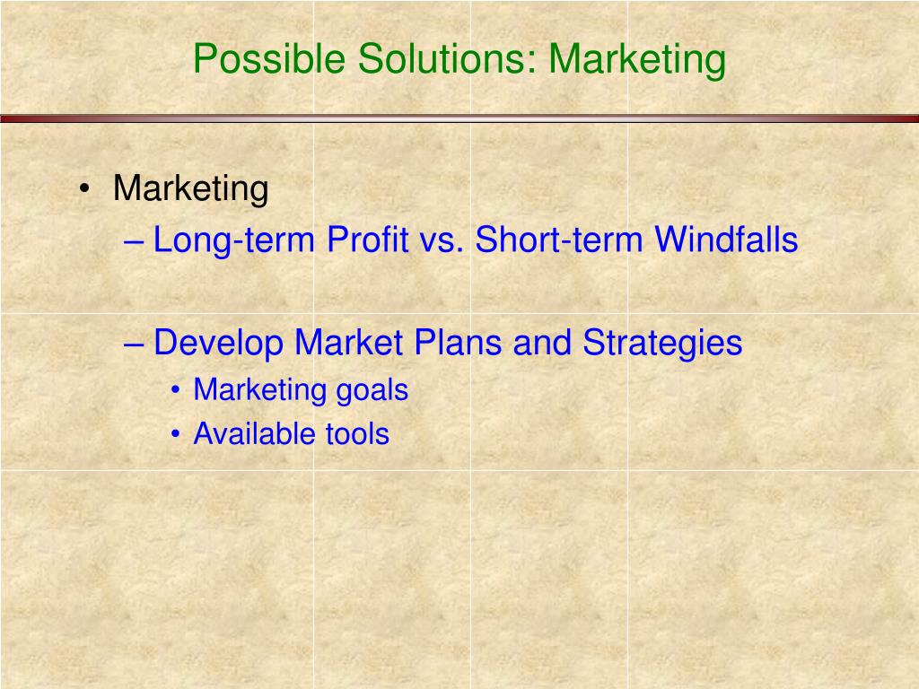 Possible Solutions: Marketing