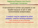 replacing property lost due to involuntary conversion32