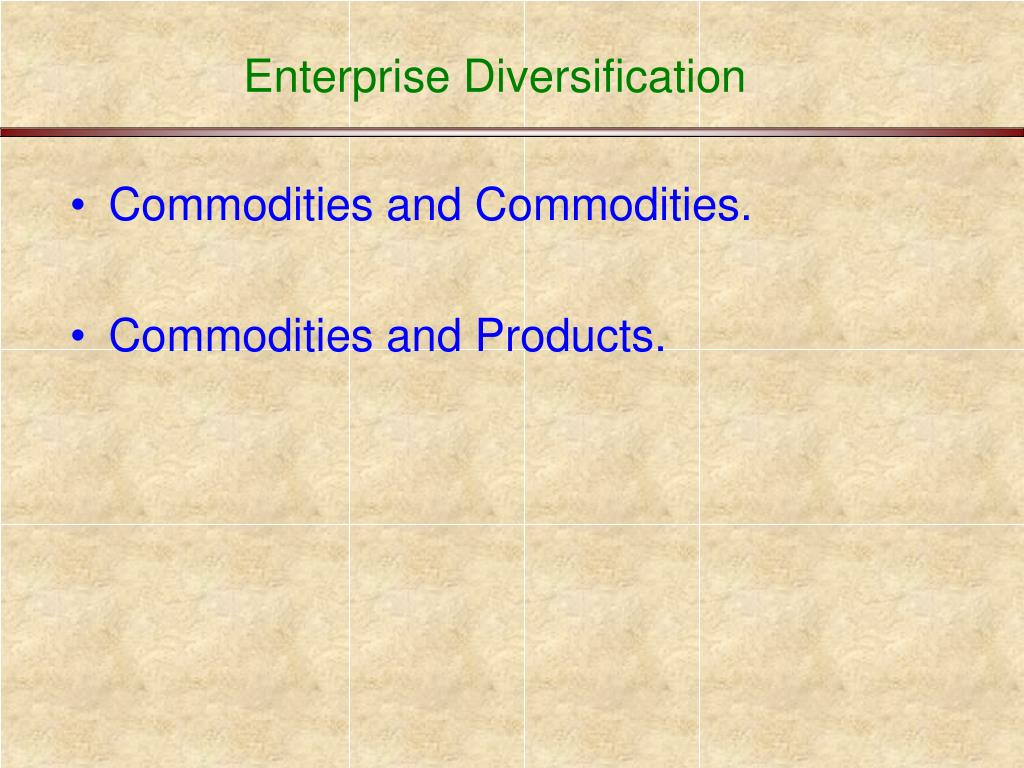 Enterprise Diversification