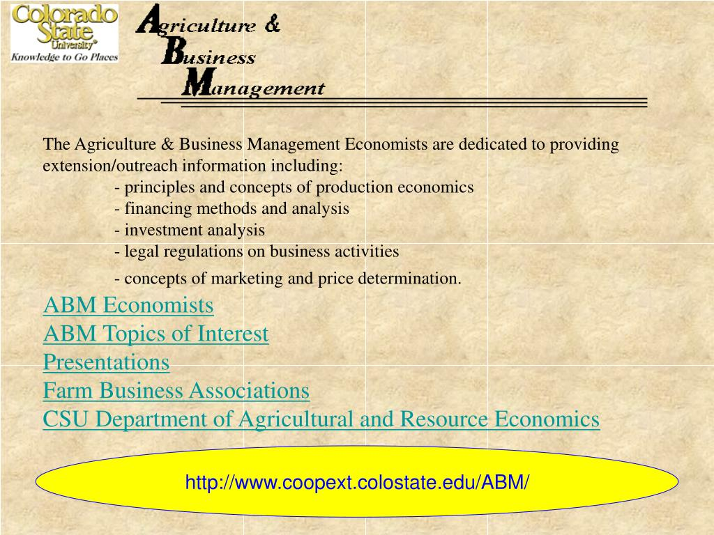The Agriculture & Business Management Economists are dedicated to providing extension/outreach information including: