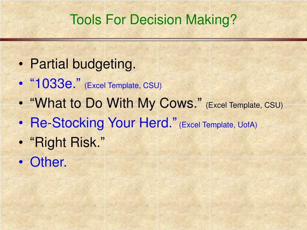 Tools For Decision Making?