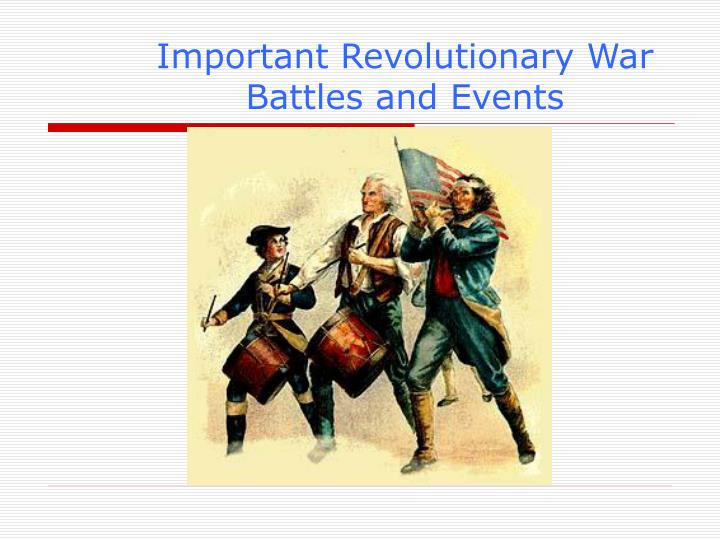 important revolutionary war battles and events n.