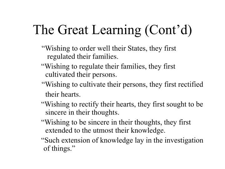 The Great Learning (Cont'd)