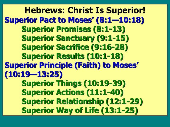 Hebrews: Christ Is Superior!