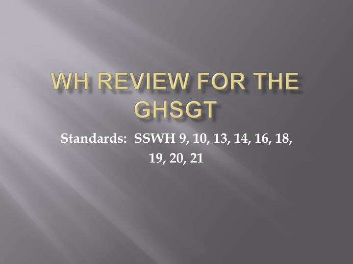 wh review for the ghsgt n.