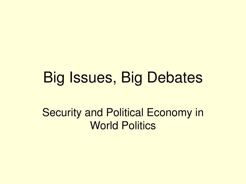 big issues big debates l.