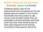 another historical consideration exercise access and poverty