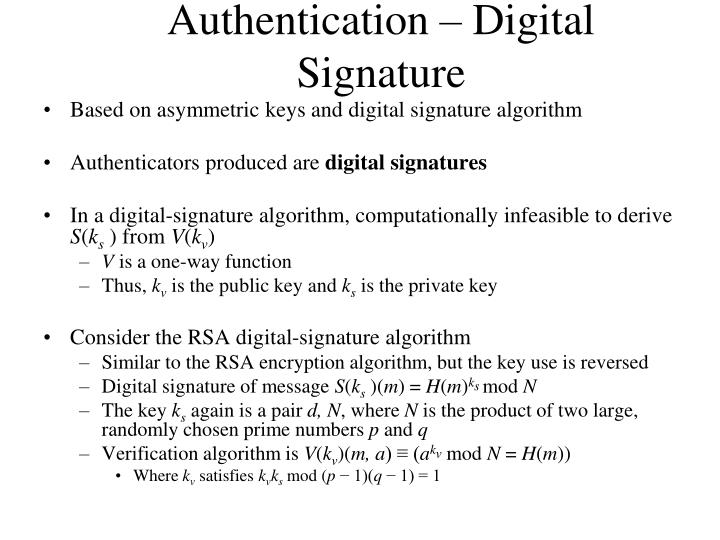 Authentication – Digital Signature