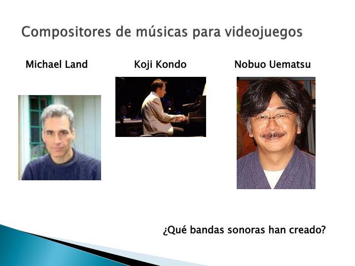 Compositores de músicas para videojuegos
