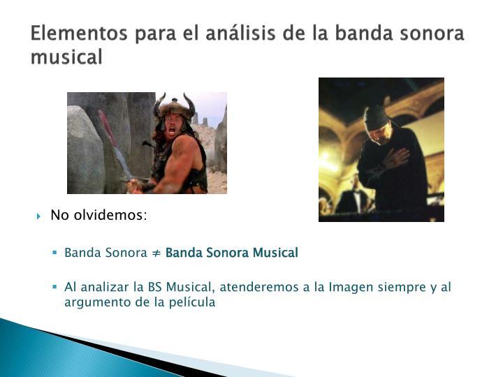 Elementos para el análisis de la banda sonora musical