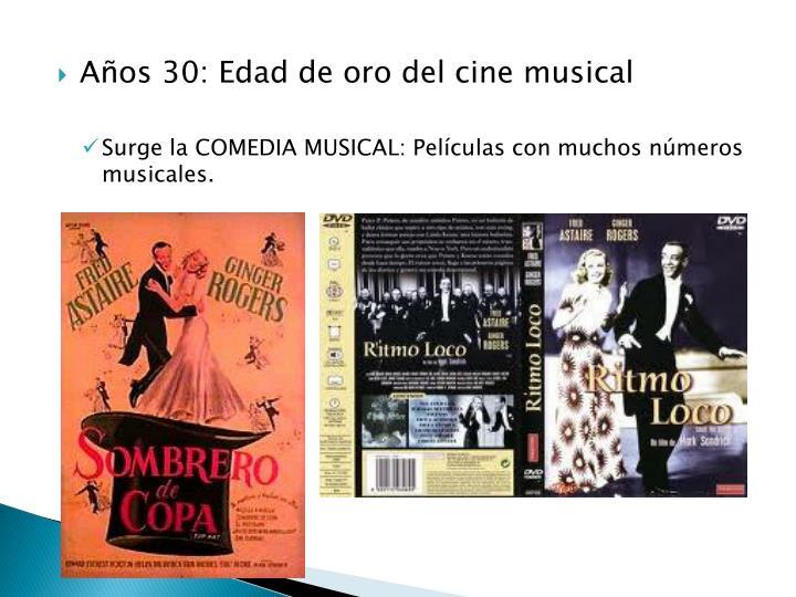 Años 30: Edad de oro del cine musical