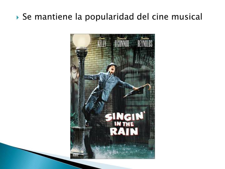 Se mantiene la popularidad del cine musical