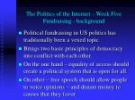 the politics of the internet week five fundraising background
