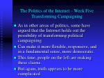 the politics of the internet week five transforming campaigning