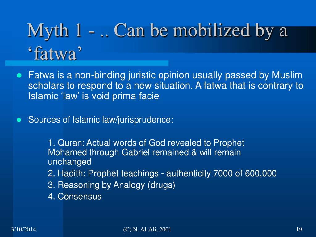 Myth 1 - .. Can be mobilized by a 'fatwa'