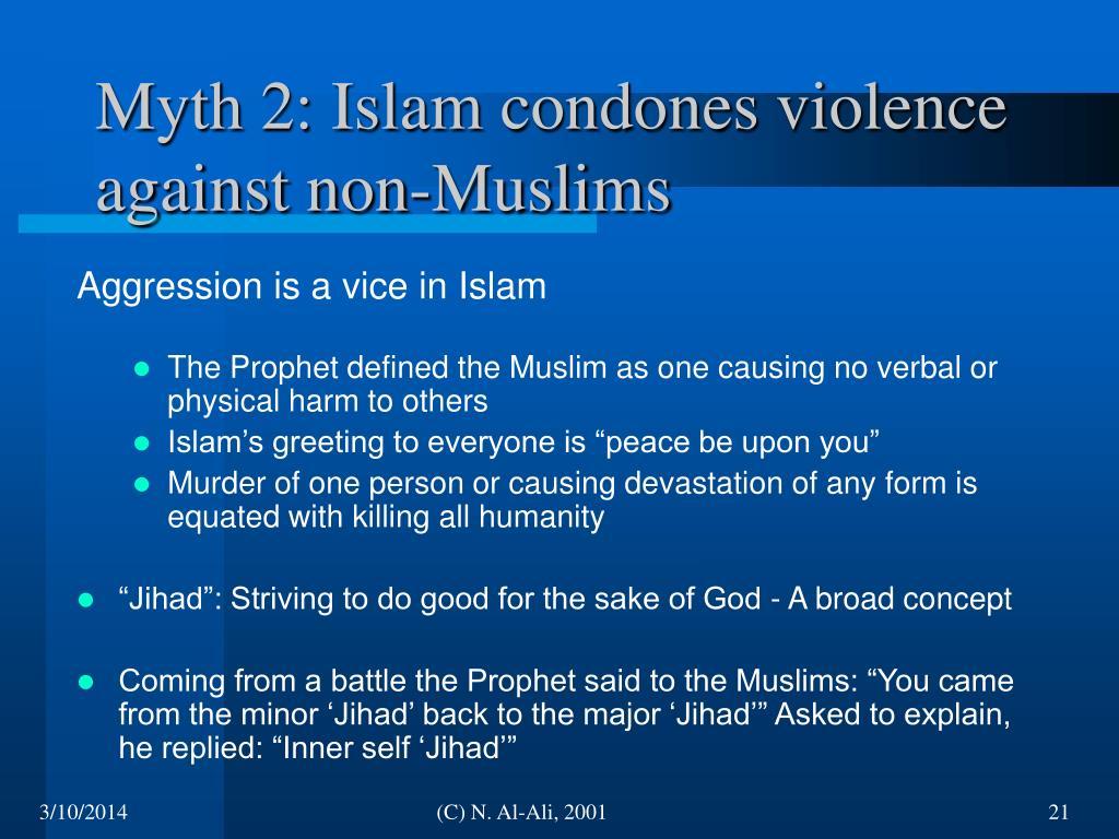 Myth 2: Islam condones violence against non-Muslims