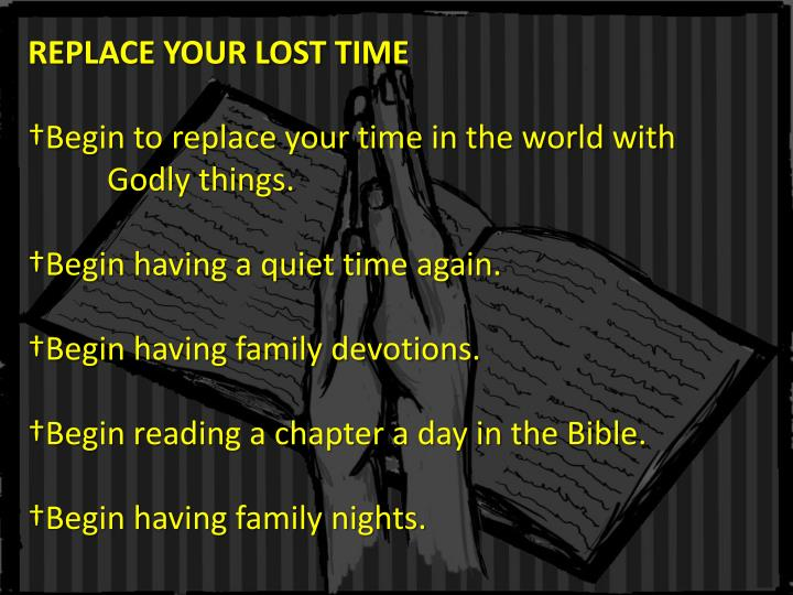REPLACE YOUR LOST TIME