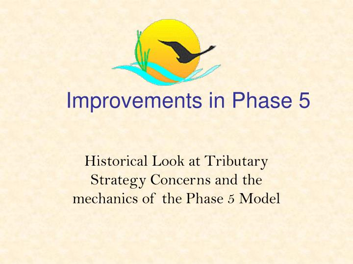 improvements in phase 5 n.