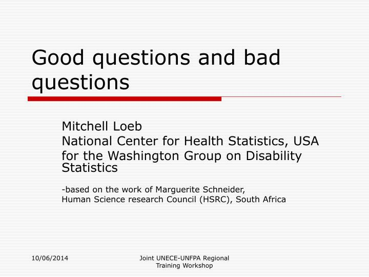 good questions and bad questions n.