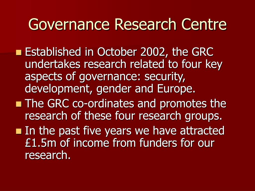 Governance Research Centre