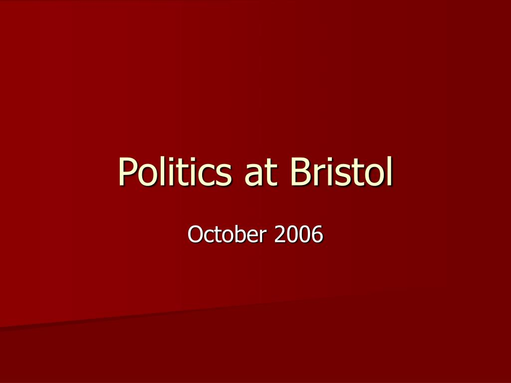 politics at bristol l.
