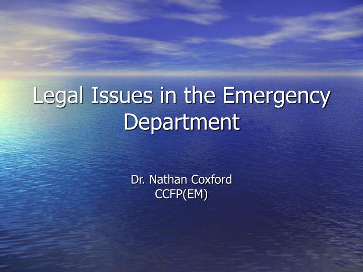 legal issues in the emergency department n.