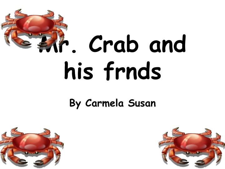 mr crab and his frnds n.
