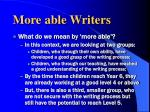 more able writers