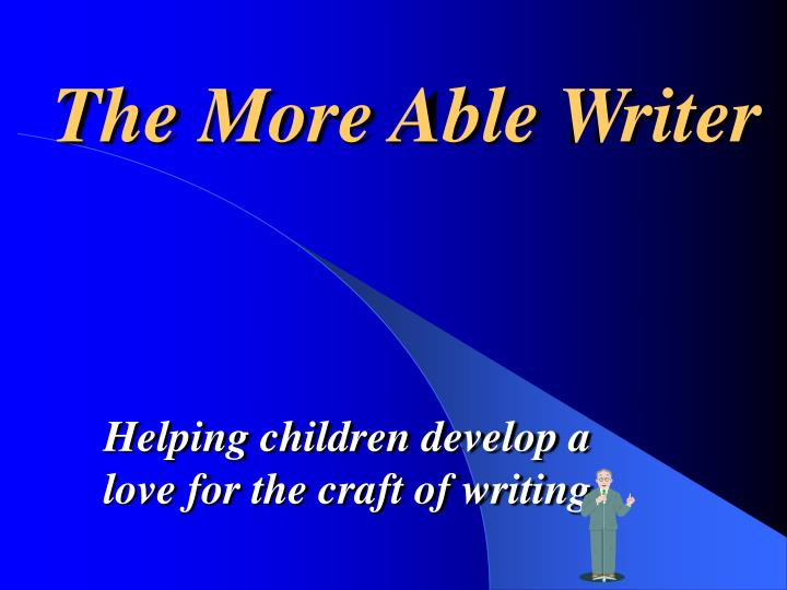The more able writer1