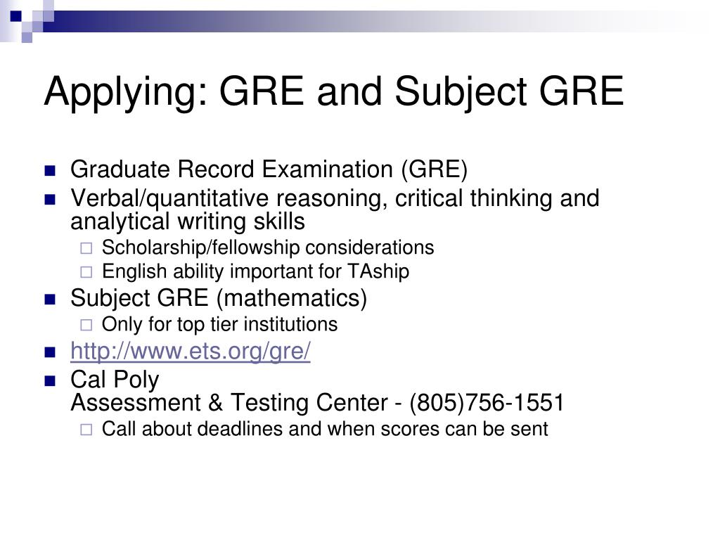 Applying: GRE and Subject GRE