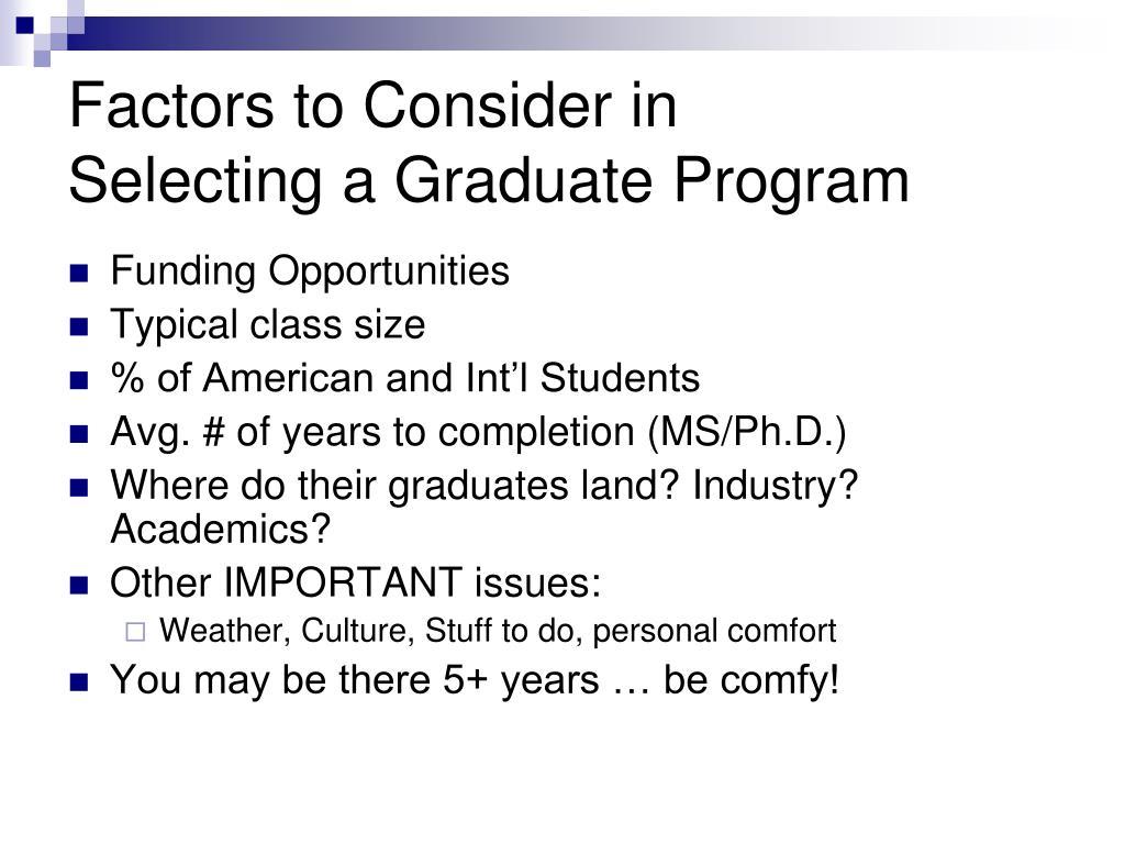 Factors to Consider in