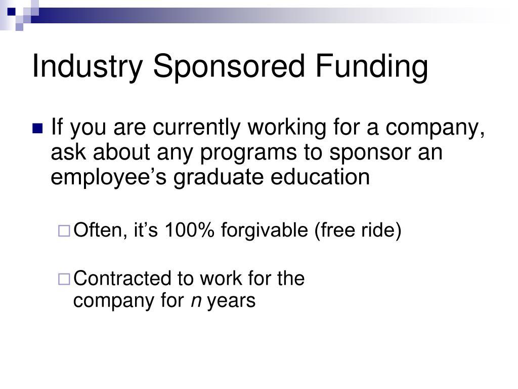 Industry Sponsored Funding