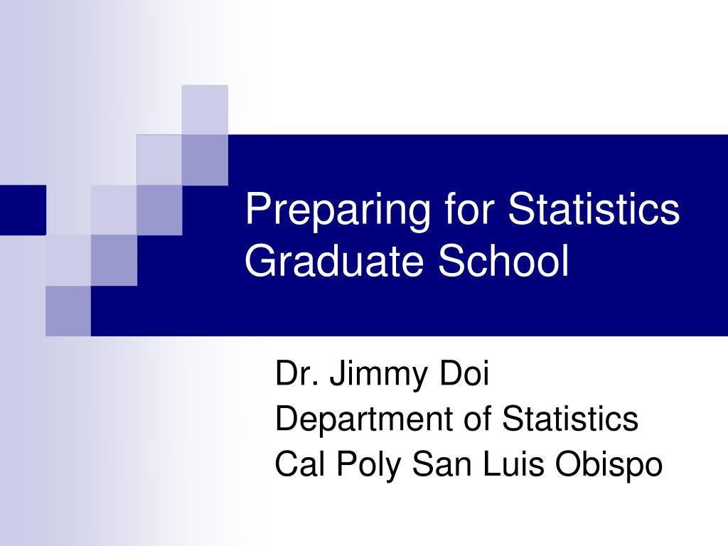 Preparing for Statistics Graduate School