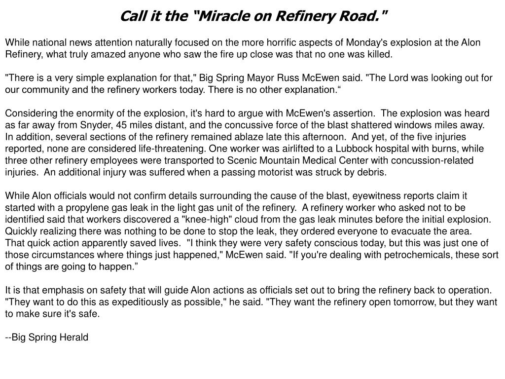 "Call it the ""Miracle on Refinery Road."""