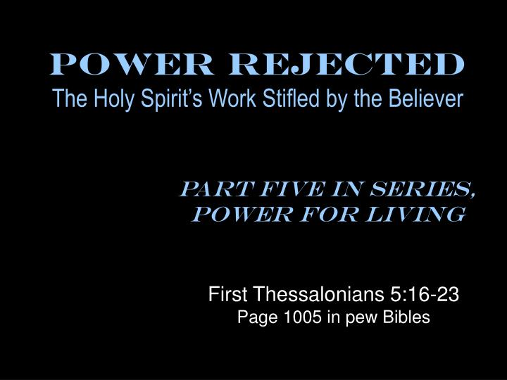 Power rejected the holy spirit s work stifled by the believer