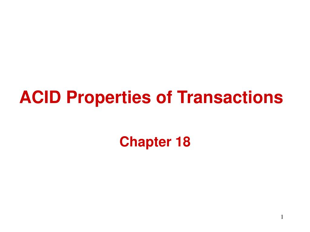acid properties of transactions l.