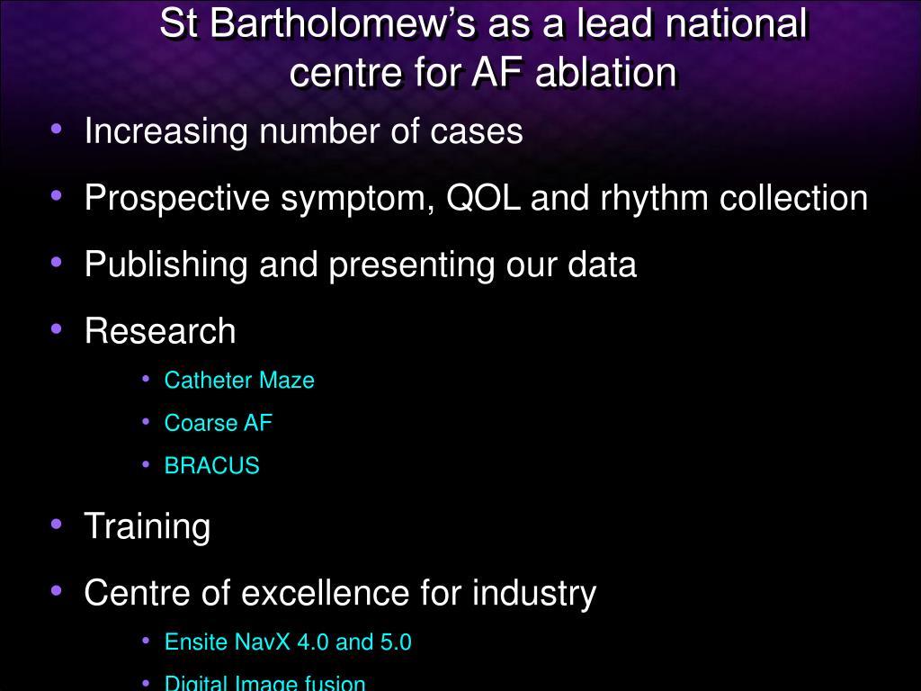 St Bartholomew's as a lead national centre for AF ablation