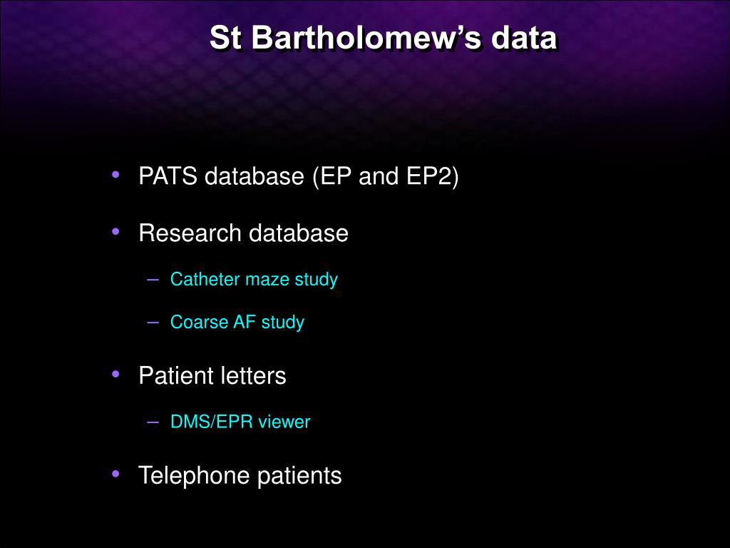 St Bartholomew's data