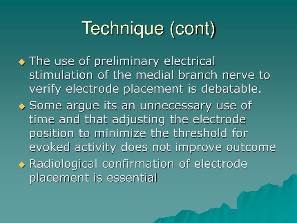 Technique (cont)