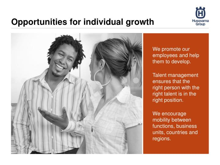 Opportunities for individual growth