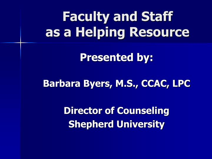 faculty and staff as a helping resource n.